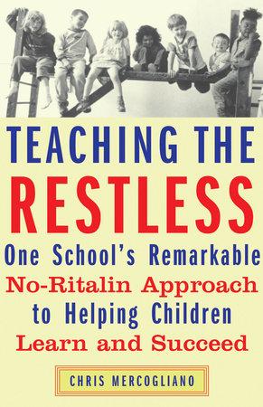 Teaching the Restless by Chris Mercogliano
