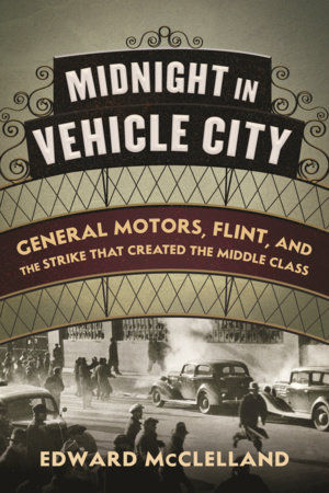 Midnight in Vehicle City by Edward McClelland