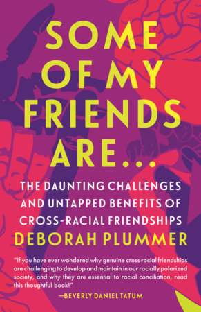 Some of My Friends Are… by Deborah Plummer