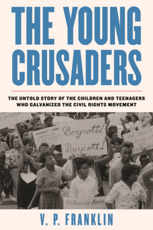 The Young Crusaders by V. P. Franklin