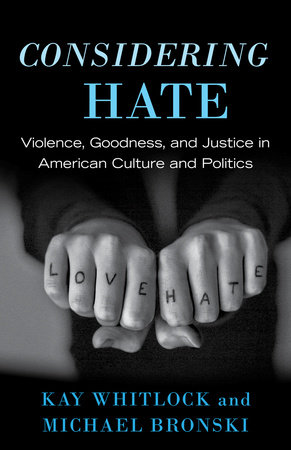 Considering Hate by Kay Whitlock and Michael Bronski