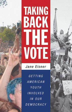 Taking Back the Vote by Jane Eisner