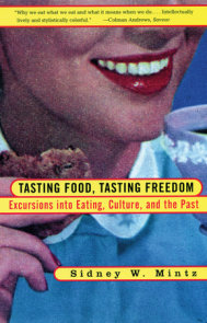 Tasting Food, Tasting Freedom