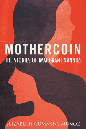 Mothercoin by Elizabeth Cummins Muñoz
