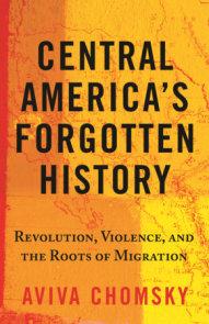 Central America's Forgotten History