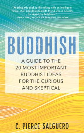 Buddhish by C. Pierce Salguero
