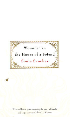 Wounded in the House of a Friend by Sonia Sanchez