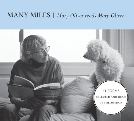 Many Miles by Mary Oliver