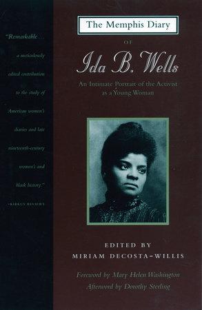 The Memphis Diary of Ida B. Wells by Ida B. Wells-Barnett
