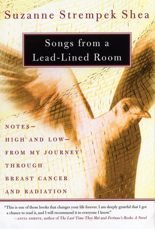 Songs from a Lead-Lined Room by Suzanne Strempek Shea