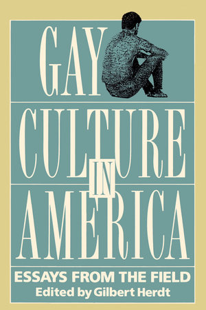 Gay Culture in America by