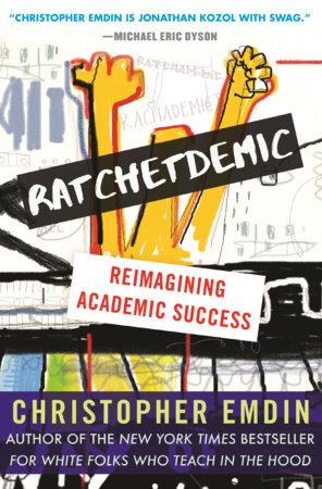 Ratchetdemic by Christopher Emdin