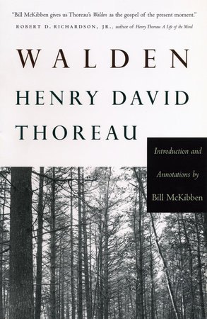 Walden With An Introduction And Annotations By Bill Mckibben By Henry David Thoreau 9780807098134 Penguinrandomhousecom Books