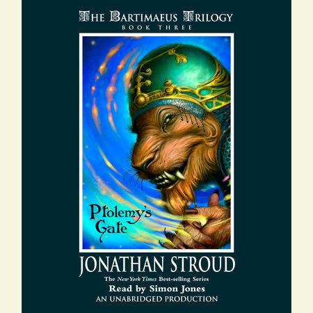 The Bartimaeus Trilogy, Book Three: Ptolemy's Gate by Jonathan Stroud
