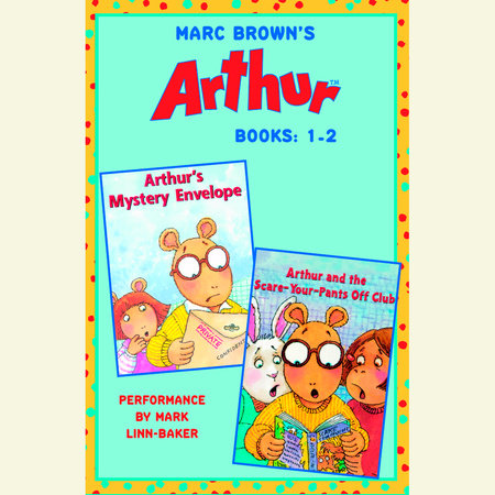 Marc Brown's Arthur: Books 1 and 2 by Marc Brown