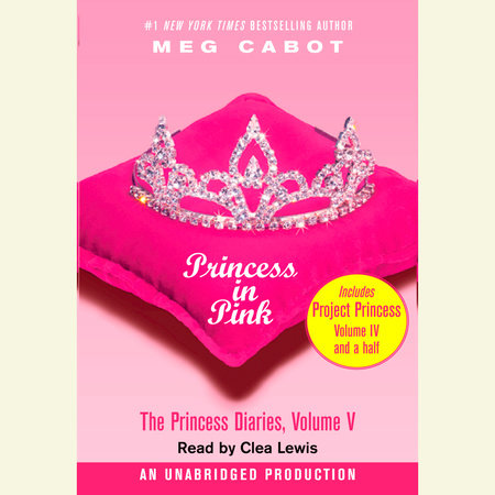 The Princess Diaries, Volume V: Princess in Pink by Meg Cabot