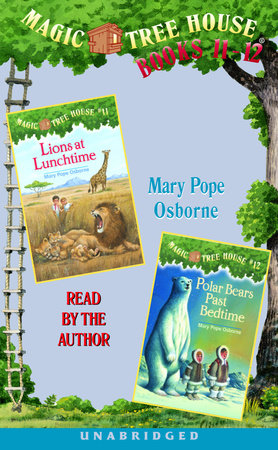 Magic Tree House: Books 11 and 12 by Mary Pope Osborne