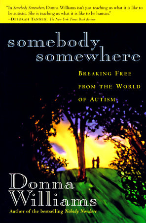 Somebody Somewhere by Donna Williams