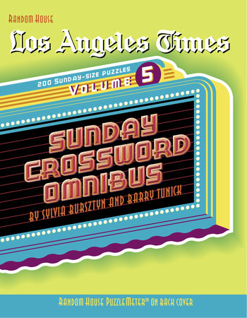 Los Angeles Times Sunday Crossword Omnibus, Volume 5 by Sylvia Bursztyn and Barry Tunick