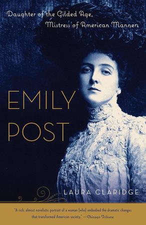 Emily Post by Laura Claridge