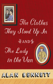 The Clothes They Stood Up In and The Lady and the Van