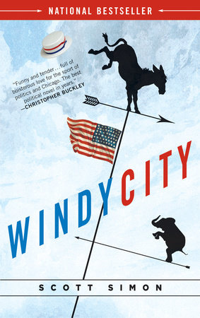 Windy City by Scott Simon
