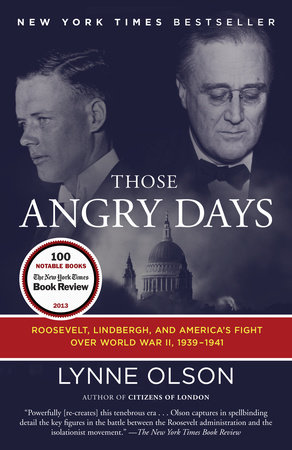 Those Angry Days by Lynne Olson
