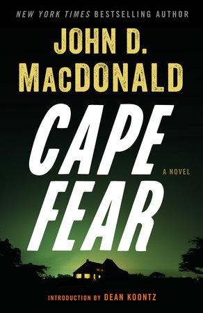 Cape Fear by John D. MacDonald