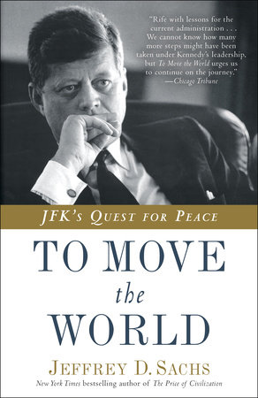 To Move the World by Jeffrey D. Sachs