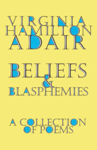 Beliefs and Blasphemies