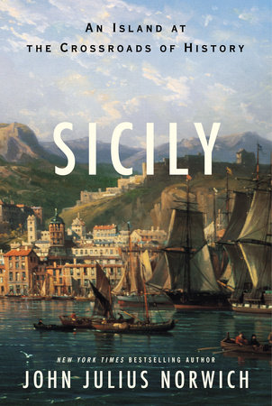 Sicily by John Julius Norwich