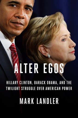 Alter Egos by Mark Landler