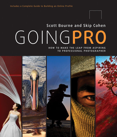 Going Pro by Scott  Bourne and Skip Cohen