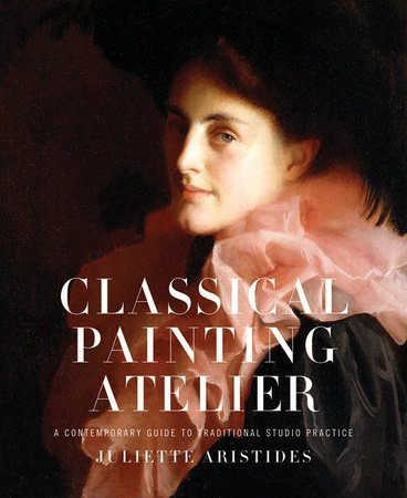 Classical Painting Atelier by Juliette Aristides