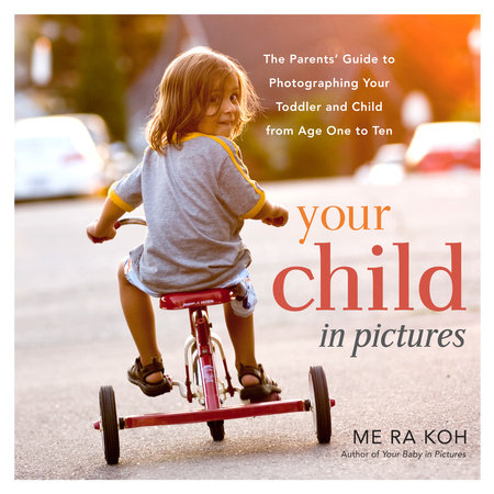 Your Child in Pictures by Me Ra Koh