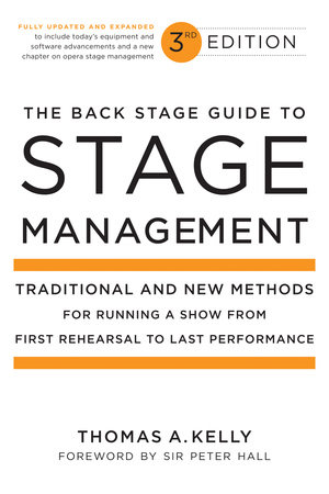 The Back Stage Guide to Stage Management, 3rd Edition by Thomas A. Kelly