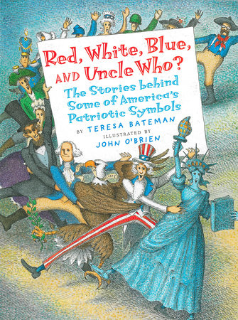 Red, White, Blue and Uncle Who? by Teresa Bateman