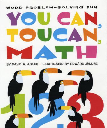 You Can, Toucan, Math by David A. Adler