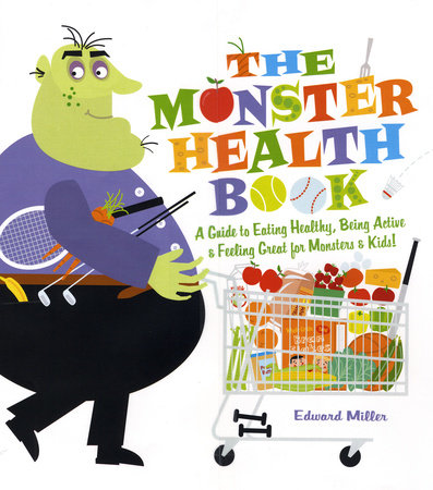 The Monster Health Book by Edward Miller