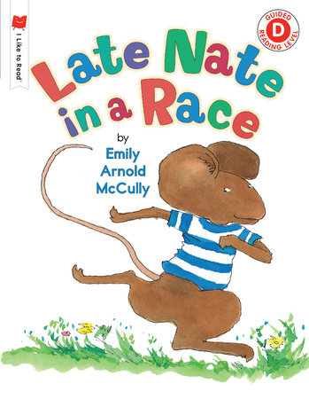 Late Nate in a Race by Emily Arnold McCully