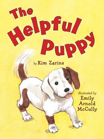 The Helpful Puppy by Kimberly Zarins