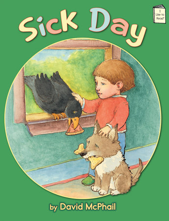 Sick Day by David McPhail