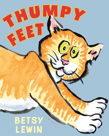 Thumpy Feet by Betsy Lewin