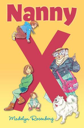 Nanny X by Madelyn Rosenberg