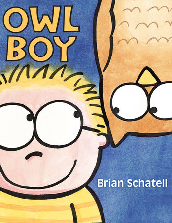 Owl Boy by Brian Schatell