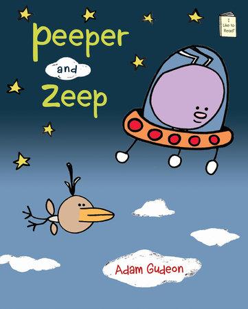 Peeper and Zeep by Adam Gudeon