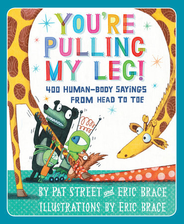 You're Pulling My Leg! by Pat Street and Eric Brace
