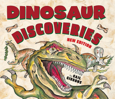 Dinosaur Discoveries (New & Updated) by Gail Gibbons