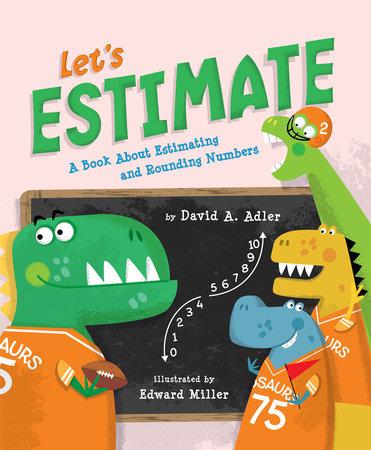 Let's Estimate by David A. Adler