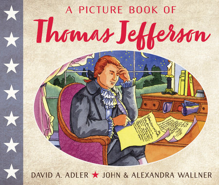 A Picture Book of Thomas Jefferson by David A. Adler